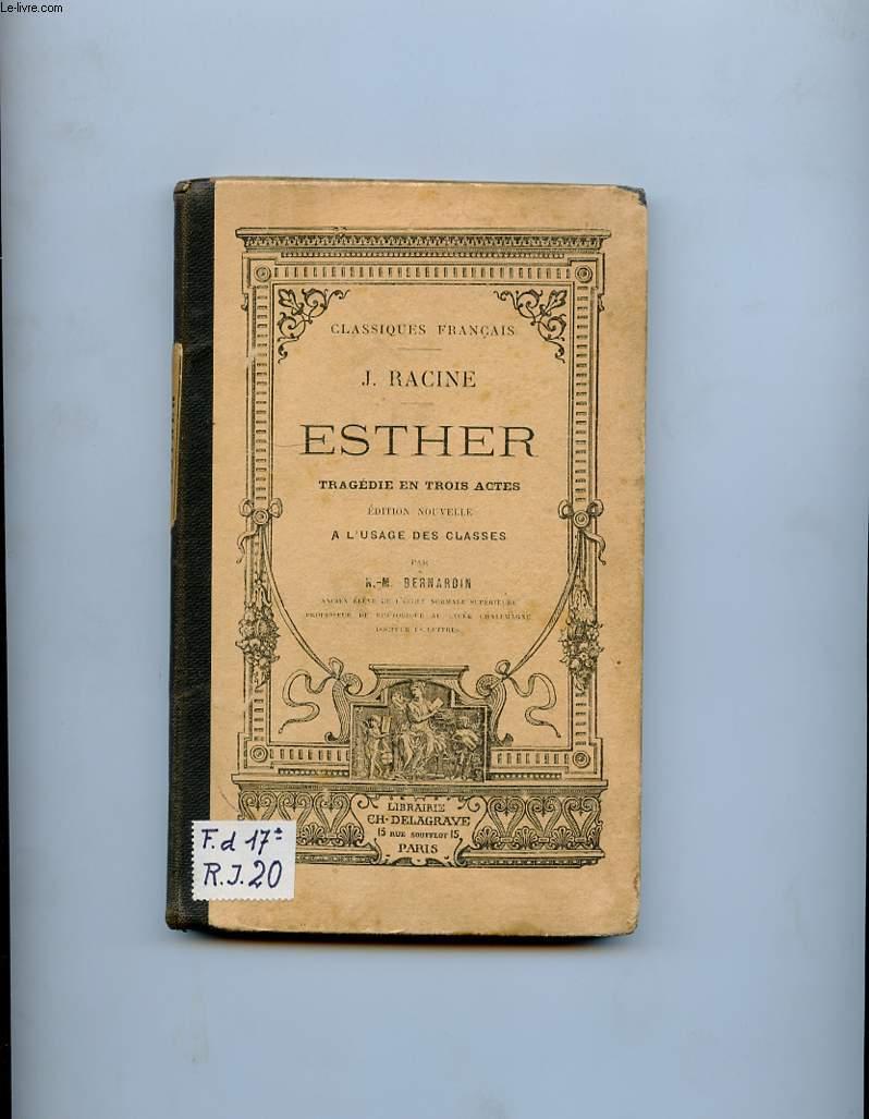 ESTHER. TRAGEDIE EN TROIS ACTES