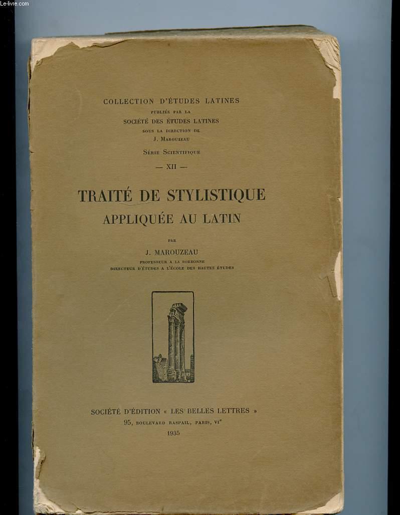 TRAITE DE STYLISTIQUE APPLIQUEE AU LATIN
