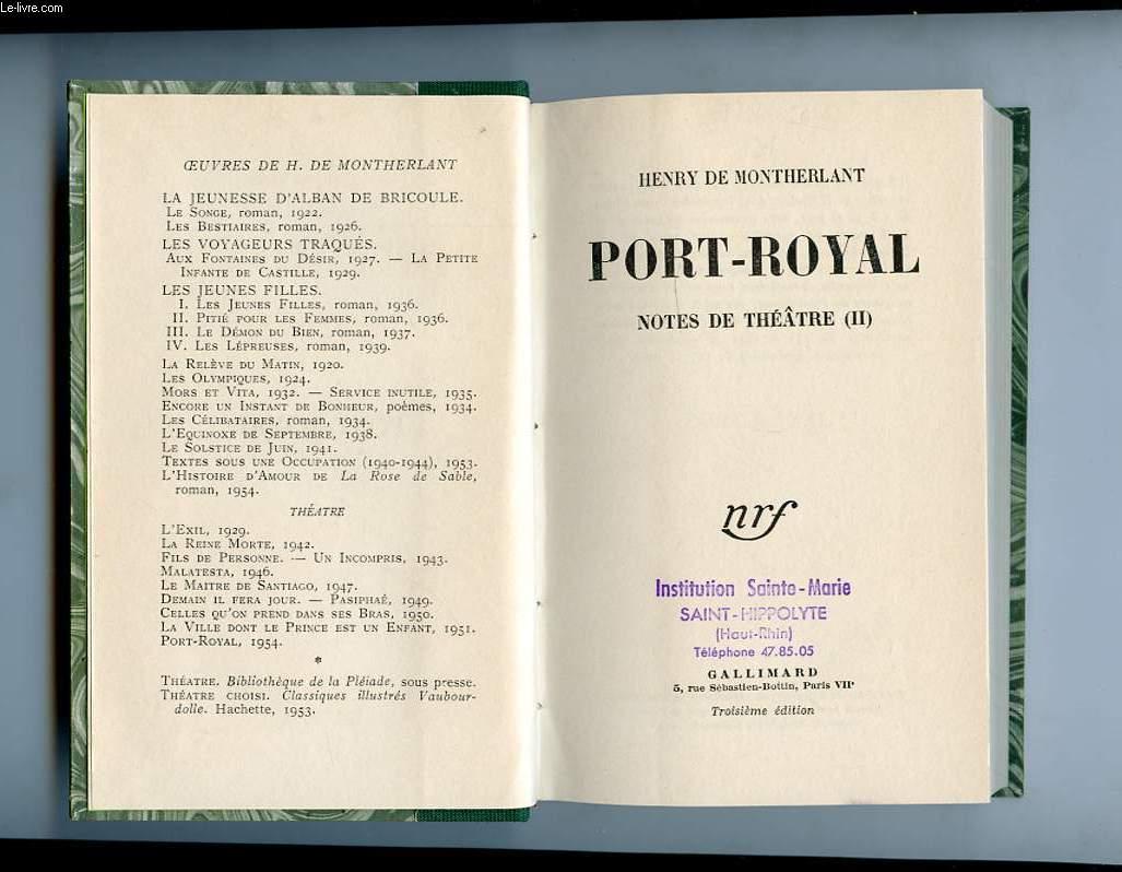 PORT-ROYAL. NOTES DE THEATRE II