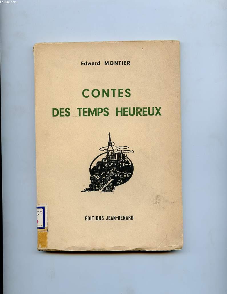 CONTES DES TEMPS HEUREUX