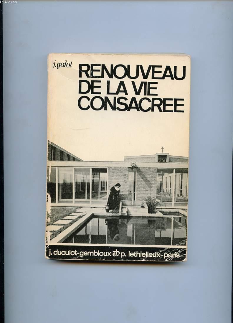 RENOUVEAU DE LA VIE CONSACREE. LE DECRET DU CONCILE. PRESENTATION ET COMMENTAIRE