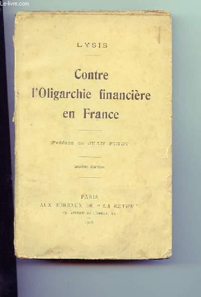 Contre l'Oligarchie financière en France.