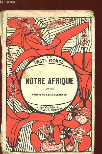 NOTRE AFRIQUE.