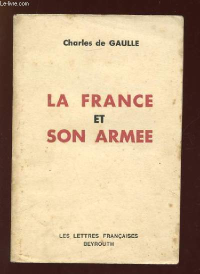 LA FRANCE ET SON ARMEE.