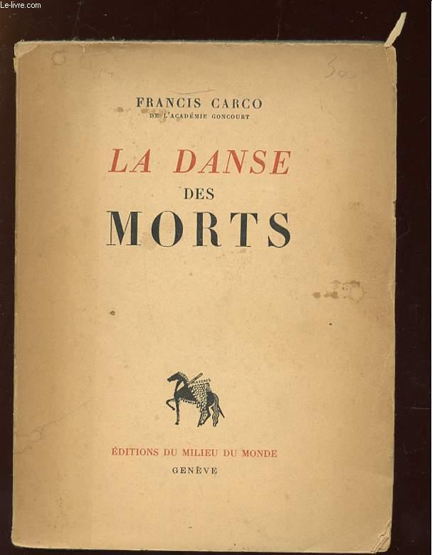 LA DANSE DES MORTS COMME L A DECRITE FRANCOIS VILLON.