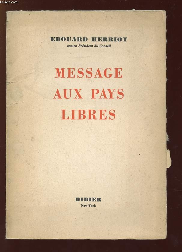 MESSAGE AUX PAYS LIBRES.