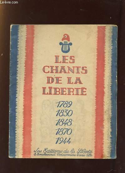 LES CHANTS DE LA LIBERTE .