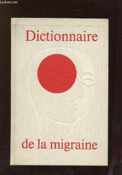 DICTIONNAIRE DE LA MIGRAINE.