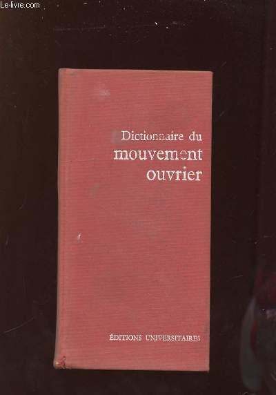 DICTIONNAIRE DU MOUVEMENT OUVRIER.