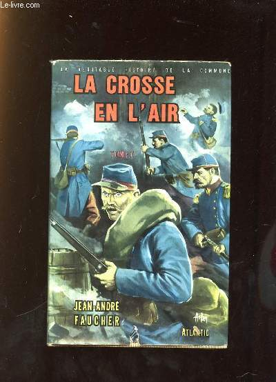 LA CROSSE EN L AIR TOME 1.
