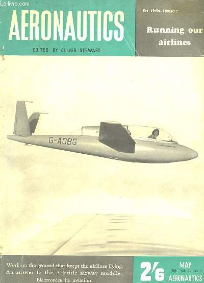 AERONAUTICS N° 3 1956. TEXTE EN ANGLAIS. RUNNINS OUR AIRLINES, SOMMERS KENDALL CAPERS...