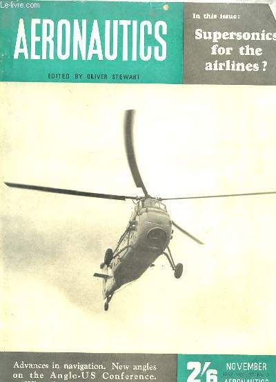 AERONAUTICS N° 3 1957. TEXTE EN ANGLAIS. SOMMAIRE: SUPERSONIC SPECULATIONS, PROGRESS REPORTS FROM TWO FRONTS, COLLISION HAZARDS...