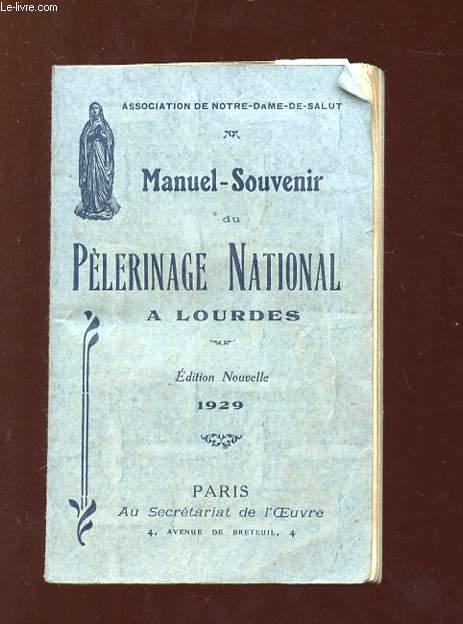 MANUEL SOUVENIR DU PELERINAGE NATIONAL A LOURDES. 1929.