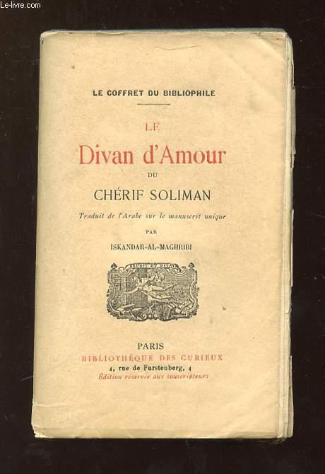 LE DIVAN D AMOUR DU CHERIF SOLIMAN.