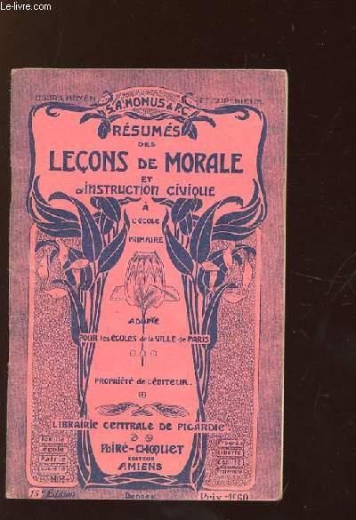 RESUMES DES LECONS DE MORALE ET D INSTRUCTION CIVIQUE A L ECOLE PRIMAIRE.