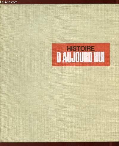 HISTOIRE D AUJOURD HUI 1970 DU N° 1970 AU N° 74.