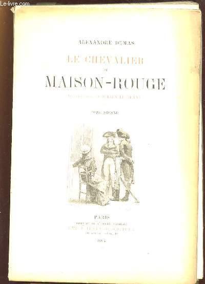2 TOMES. LE CHEVALIER DE MAISON ROUGE.