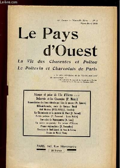 LE PAYS D OUEST N° 5 MARS AVRIL 1946. LA VIE DES CHARENTES ET POITOU, LE POITEVIN ET CHARENTAIS DE PARIS.