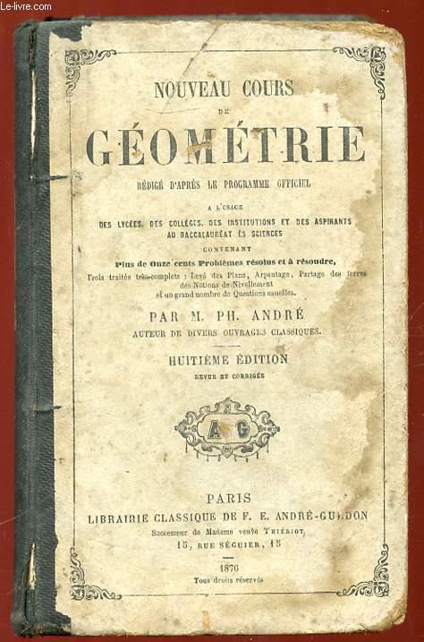 NOUVEAU COURS DE GEOMETRIE . 8em EDITION.