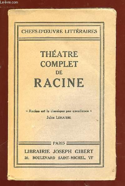THEATRE COMPLET DE RACINE.