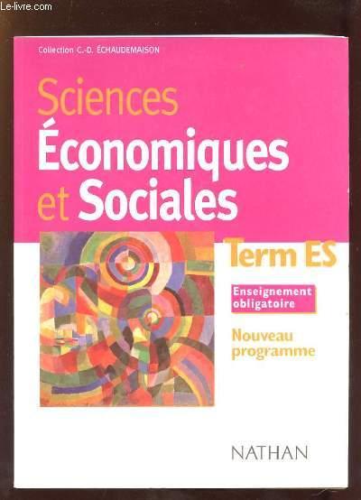 SCIENCES ECONOMIQUES ET SOCIALES TERMINALE ES NOUVEAU PROGRAMME.