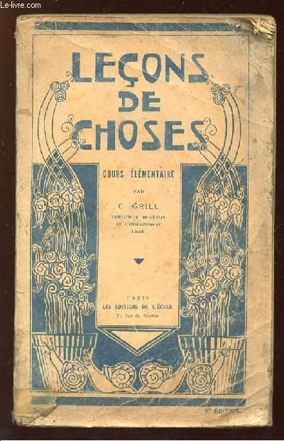 LECONS DE CHOSES. COURS ELEMENTAIRE.