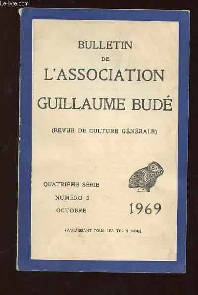 BULLETIN DE L ASSOCIATION GUILLAUME BUDE N° 3 OCTOBRE 1969. SOMMAIRE: NOTE SUR LE RYTHME IAMBIQUE DANS LE VERS FRANCAIS, UN NOUVEAU DICTIONNAIRE GREC FRANCAIS, RENE CHAR POETE HERACLITEEN...