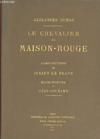 LE CHEVALIER DE MAISON ROUGE.