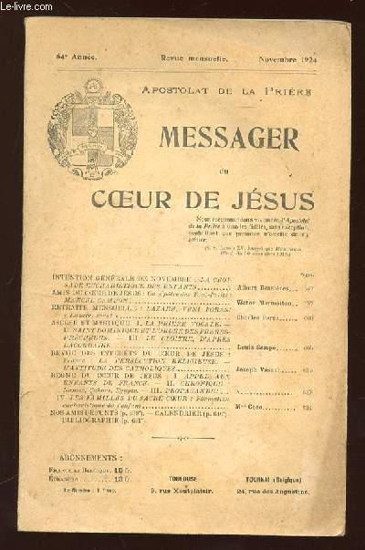 APOSTOLAT DE LA PRIERE NOVEMBRE 1924. SOMMAIRE: MESSAGER DU COEUR DE JESUS, LA CROISADE EUCHARISTIQUE DES ENFANTS, LA PERSECUTION RELIGIEUSE...