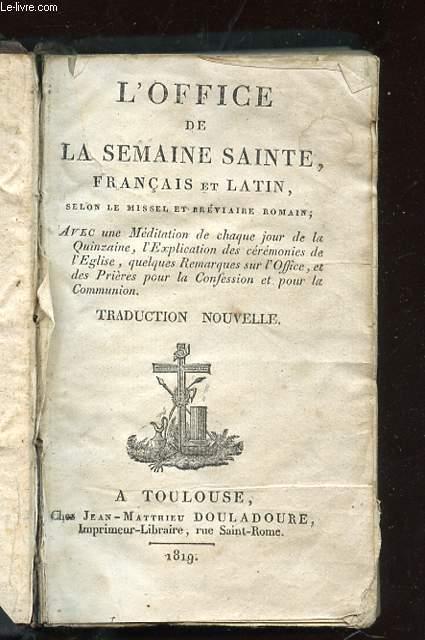 L OFFICE DE LA SEMAINE SAINTE FRANCAIS ET LATIN.
