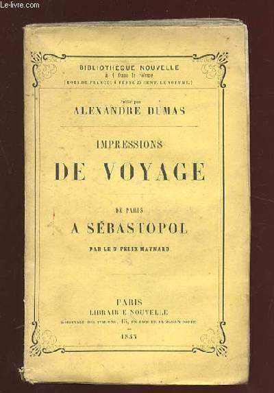 IMPRESSIONS DE VOYAGE. DE PARIS A SEBASTOPOL.