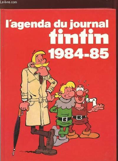 L AGENDA DU JOURNAL TINTIN 1984 - 85.