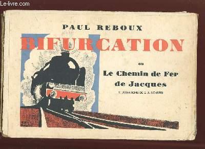 BIFURCATION OU LE CHEMIN DE FER DE JACQUES.