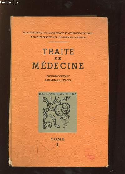 TRAITE DE MEDECINE TOME 1.