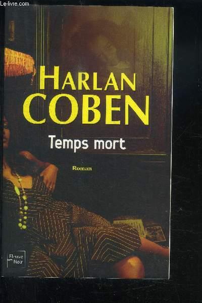 TEMPS MORT- ROMAN