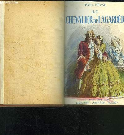 LE CHEVALIER DE LAGARDERE- COLLECTION LE LIVRE POPULAIRE