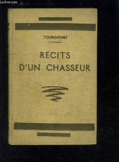 RECITS D UN CHASSEUR