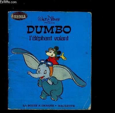 DUMBO L ELEPHANT VOLANT- LA BOITE A IMAGES