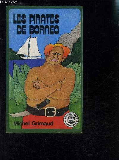 LES PIRATES DE BORNEO