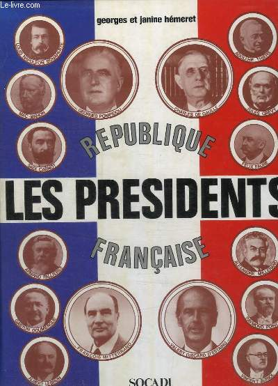 REPUBLIQUE FRANCAISE- LES PRESIDENTS