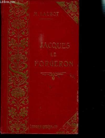 JACQUES LE FORGERON