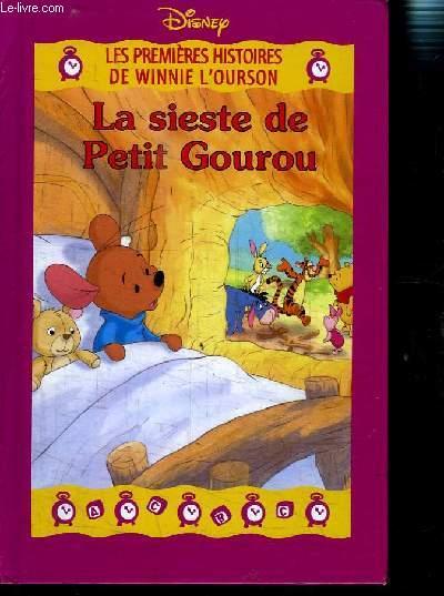 LES PREMIERES HISTOIRES DE WINNIE L OURSON- LA SIESTE DE PETIT GOUROU