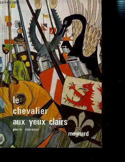 LE CHEVALIER AUX YEUX CLAIRS