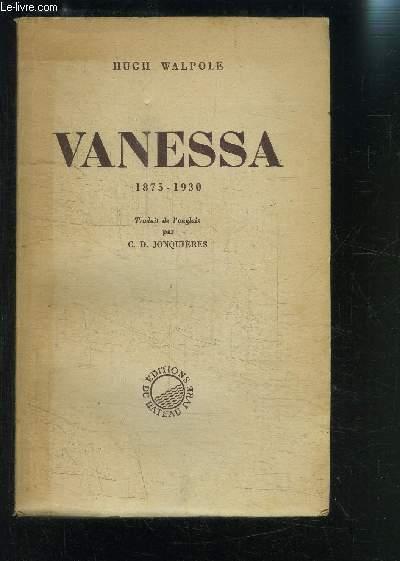 VANESSA 1875-1930 / LE MAUVAIS SUJET- LE MARI- L AMANT- LE FANTOME