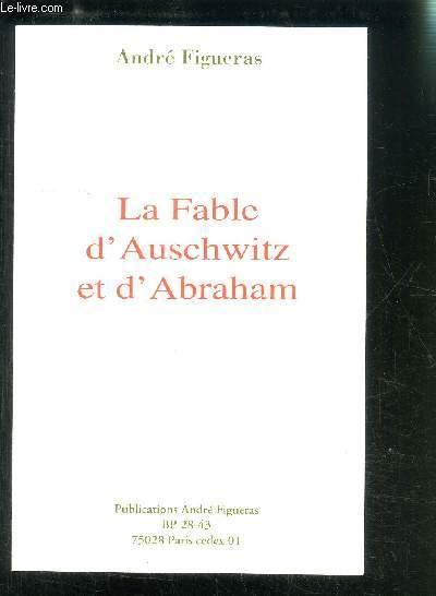LA FABLE D AUSCHWITZ ET D ABRAHAM
