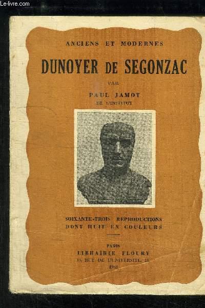 ANCIENS ET MODERNES DUNOYER DE SEGONZAC