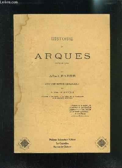 HISTOIRE D ARQUES- CANTON DE COUIZA- AVEC UNE NOTICE GEOLOGIQUE