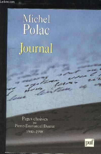 JOURNAL- PAGES CHOISIES PAR PIERRE-EMMANUEL DAUZAT 1980-1998
