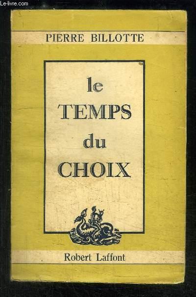 LE TEMPS DU CHOIX