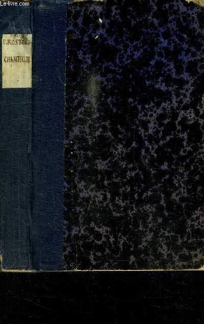 CHANTECLER- PIECE EN 4 ACTES, EN VERS